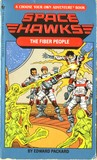 The Fiber People (Space Hawks Choose Your Own Adventure #5)