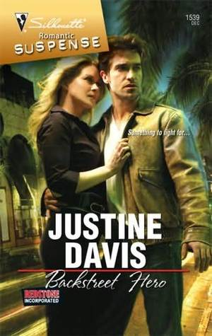 Backstreet Hero by Justine Davis