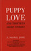 Puppy Love and Thirteen Short Stories