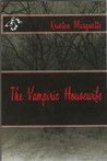 The Vampiric Housewife (The Vampiric Housewife, #1)