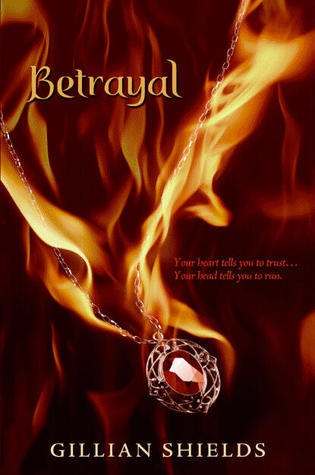 Betrayal by Gillian Shields