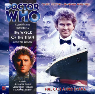 Doctor Who: The Wreck of the Titan (Big Finish Audio Drama, #134)