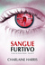 Sangue Furtivo (Sangue Fresco, #5)