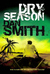 Dry Season by Dan  Smith