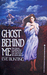 Ghost Behind Me by Eve Bunting