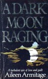 A Dark Moon Raging (Hawksmoor, #6)