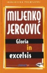 Gloria in excelsis by Miljenko Jergović