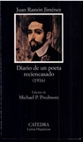 Diario De Un Poeta Reciencasado (1916)/Diary of a Newly-Wed Poet (1916) (Letras Hispanicas / Hispanic Writings)