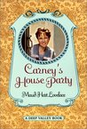 Carney's House Party: A Deep Valley Book