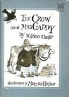 The Crow and Mrs. Gaddy