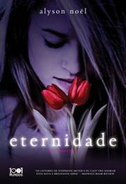 Eternidade by Alyson Noel