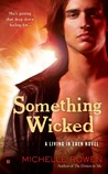 Something Wicked (Living in Eden, #2)