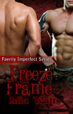 Freeze Frame (Faerily Imperfect, #3)