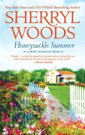 Honeysuckle Summer by Sherryl Woods