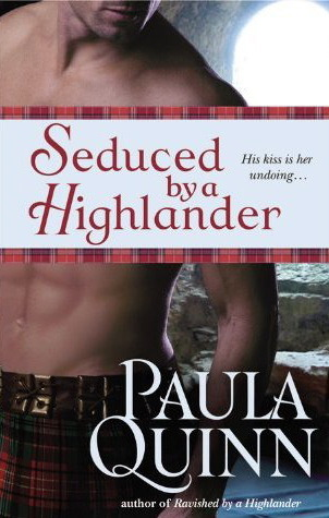 Seduced by a Highlander by Paula Quinn