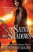 Of Saints and Shadows (Shadow Saga #1)