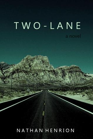 Two-Lane by Nathan Henrion