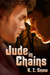 Jude in Chains