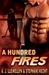 A Hundred Fires (Fire and Ice, #2)