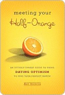 Meeting Your Half-Orange by Amy   Spencer