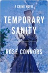 Temporary Sanity: A Crime Novel