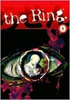 The Ring, Volume 0