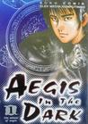 Aegis In The Dark Vol. 1: The Shield of Aegis
