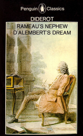 Rameau's Nephew and D'Alembert's Dream by Denis Diderot