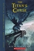 The Titan's Curse (Percy Jackson & The Olympians, #3)