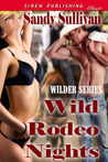Wild Rodeo Nights (Wilder Series, #2)