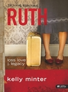 Ruth: Loss, Love & Legacy - Member Book