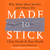 Made to Stick: Why Some Ideas Survive and Others Die (Audiobook)