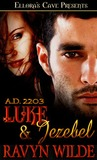 Luke & Jezebel (A.D. 2203 series, #2)