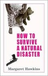 How to Survive a Natural Disaster