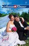 Forever His Bride (The Wedding Party, #3) (Harlequin American Romance, #1222)