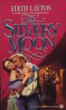 The Silvery Moon (Theatre, #2)