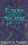 Echoes from the Macabre: Selected Stories