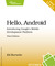 Hello, Android  Introducing Google's Mobile Development Platform