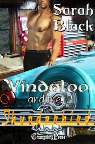 Vindaloo and the T-Bird by Sarah Black