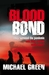 Blood Bond by Michael       Green