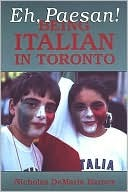 Eh Paesan Being Italian in Tor by Nicholas Harney