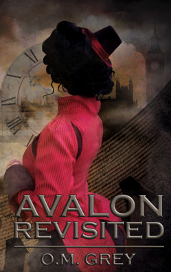 Avalon Revisited by O.M. Grey
