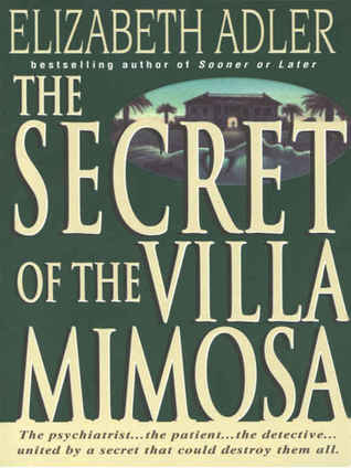 The Secret of the Villa Mimosa by Elizabeth Adler