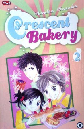 Crescent Bakery Vol. 2 by Asuka Sasada