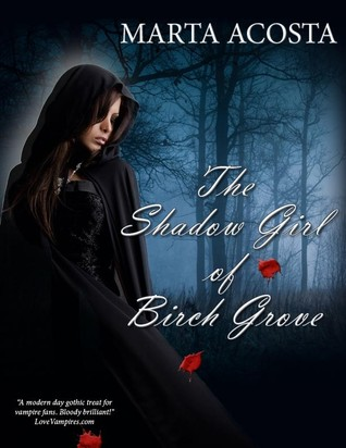 The Shadow Girl of Birch Grove by Marta Acosta