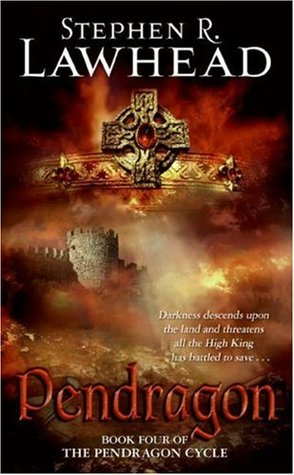 Pendragon by Stephen R. Lawhead