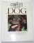 The Complete Book of the Dog