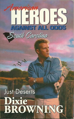 Just Deserts by Dixie Browning