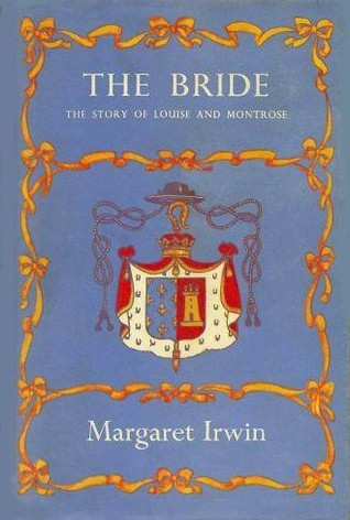 The Bride by Margaret Irwin