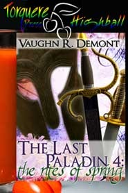 The Last Paladin 4 by Vaughn R. Demont